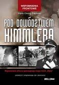 OD DOWÓDZTWEM HIMMLERA- Hans-Georg Eismann