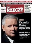 """Jarosław Kaczyński dla """"Do Rzeczy"""": chcę uratować Polskę"""